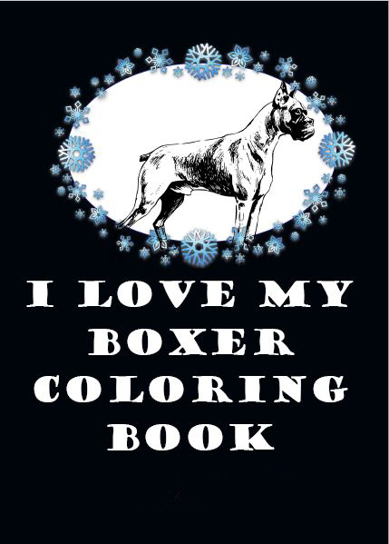 I Love My Boxer Coloring Book Vol 10 Paper Back Copy